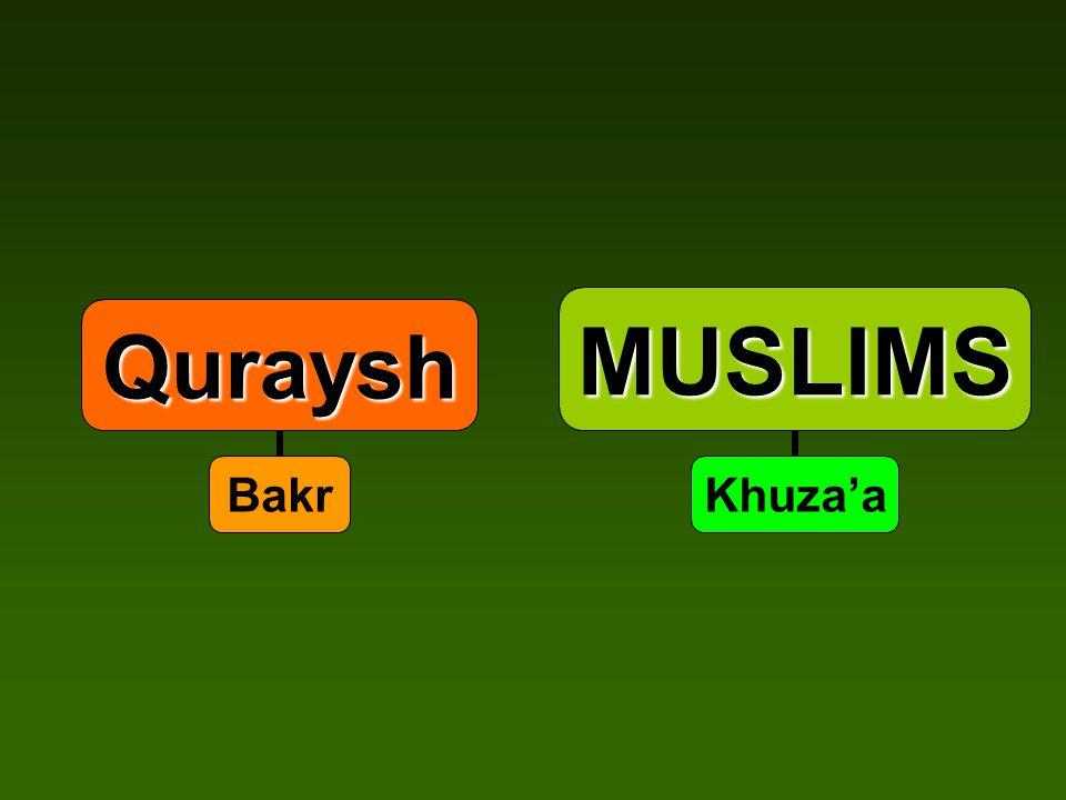 MUSLIMS Khuza'a Quraysh Bakr