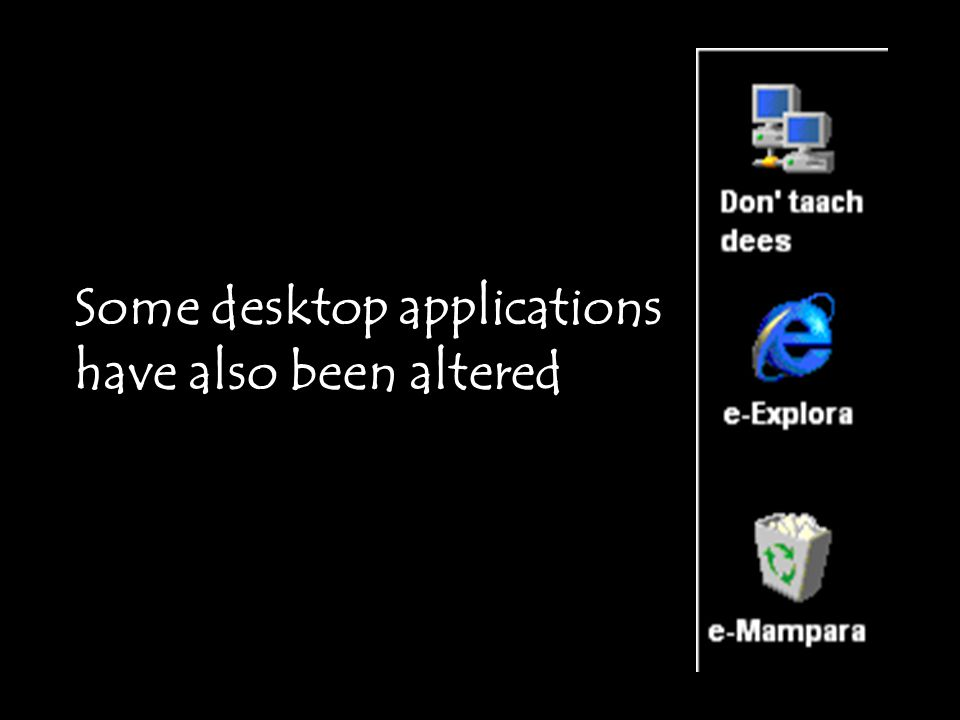 Some desktop applications have also been altered