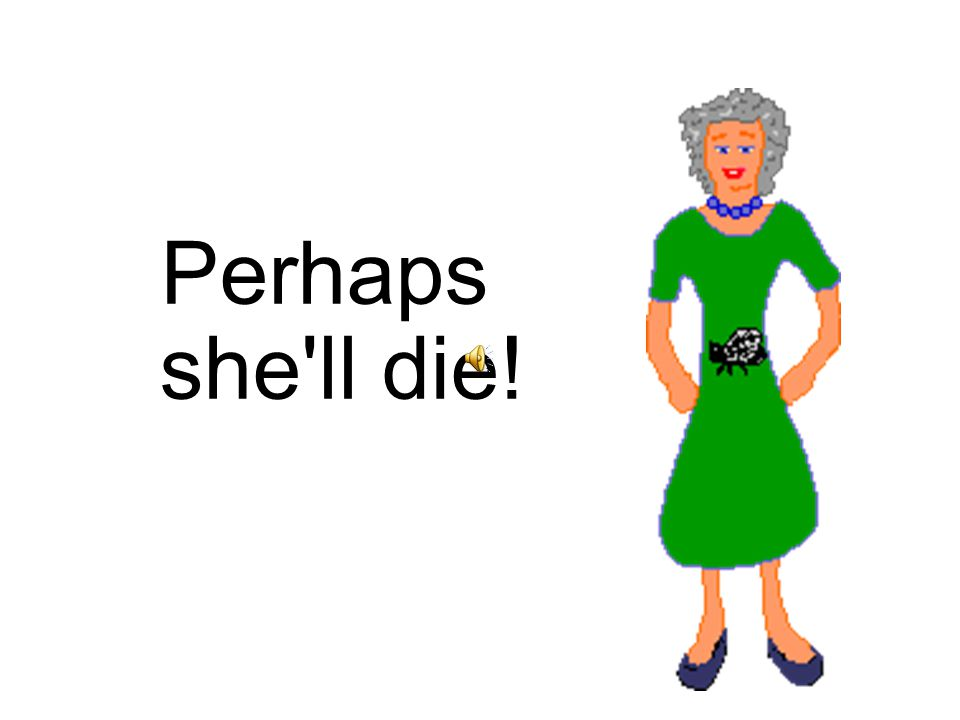 Activity 8: Words from The Old Lady and the Fly Story Match the Words to the Pictures