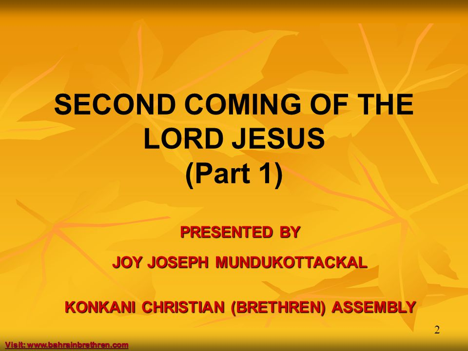 13 4.The Promise of His coming again Written by the Apostles Peter (2Pet.