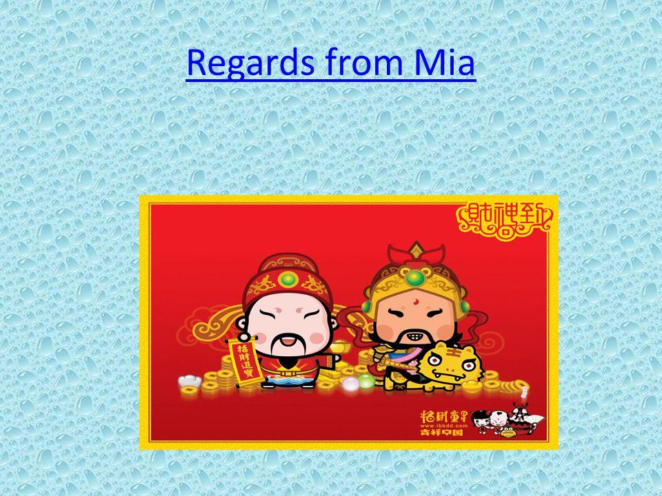 Regards from Mia