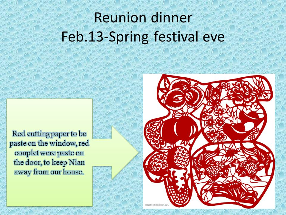 Reunion dinner Feb.13-Spring festival eve