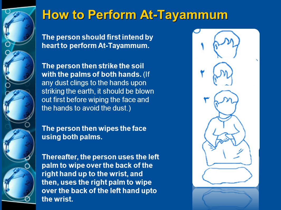 """Revising At-Tayammum (Ablution Using The Earth) What is At-Tayammum? The Prophet (peace be upon him), also said:"""" All of the earth has been made a pur"""