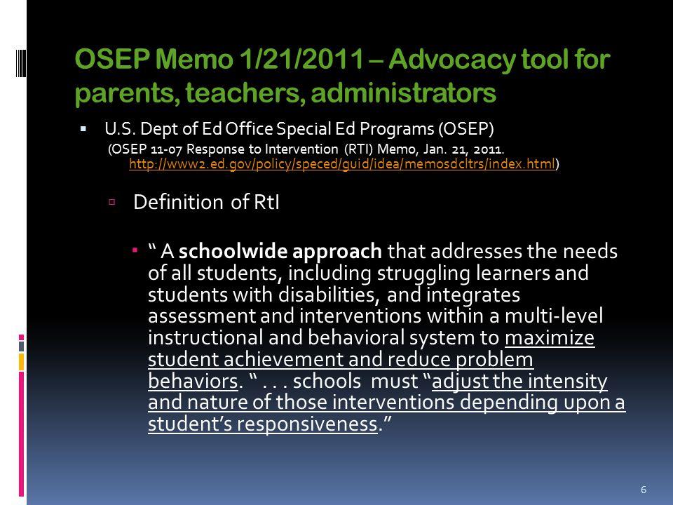 OSEP Memo 1/21/2011 – Advocacy tool for parents, teachers, administrators  U.S.