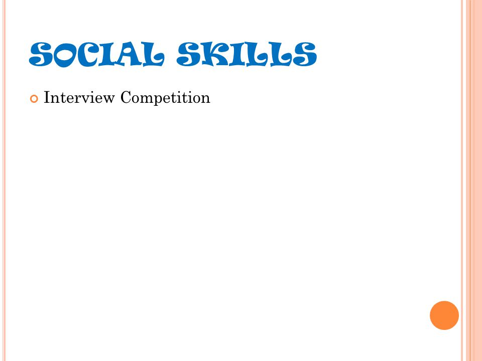 Interview Competition SOCIAL SKILLS