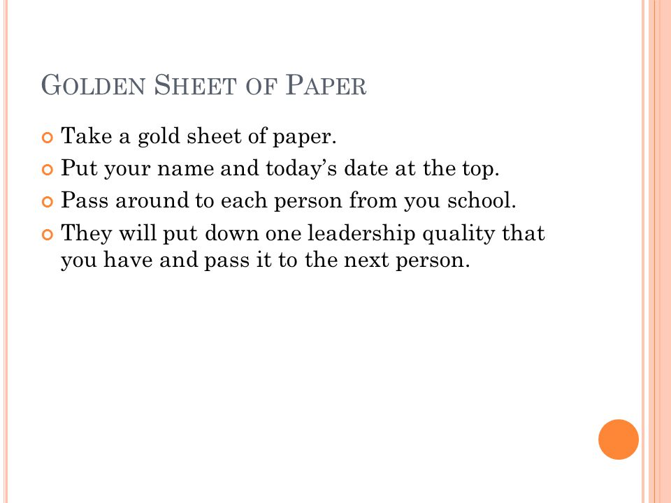 G OLDEN S HEET OF P APER Take a gold sheet of paper.