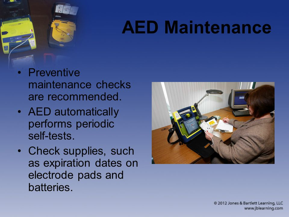 AED Maintenance Preventive maintenance checks are recommended.