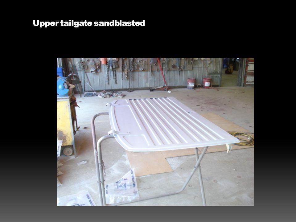 Upper tailgate sandblasted