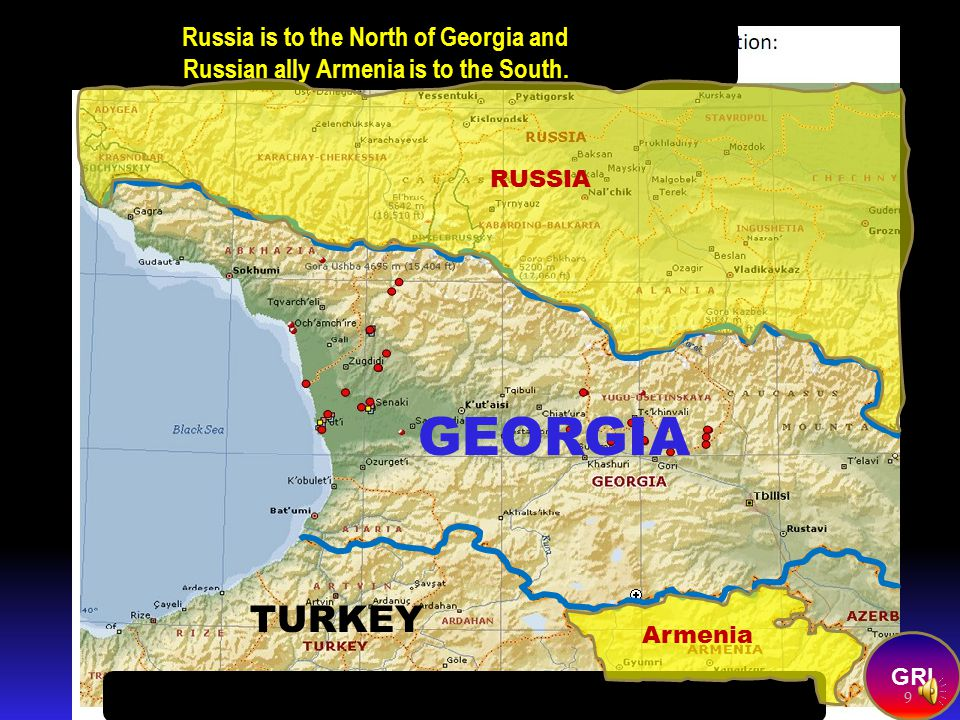 The attack and invasion of Georgia. Georgia is about the size of South Carolina..with a population of around 5 million. Georgia produces no oil The KE