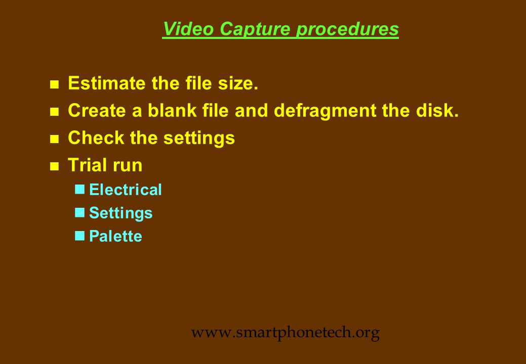 Video Capture- considerations(contd.).