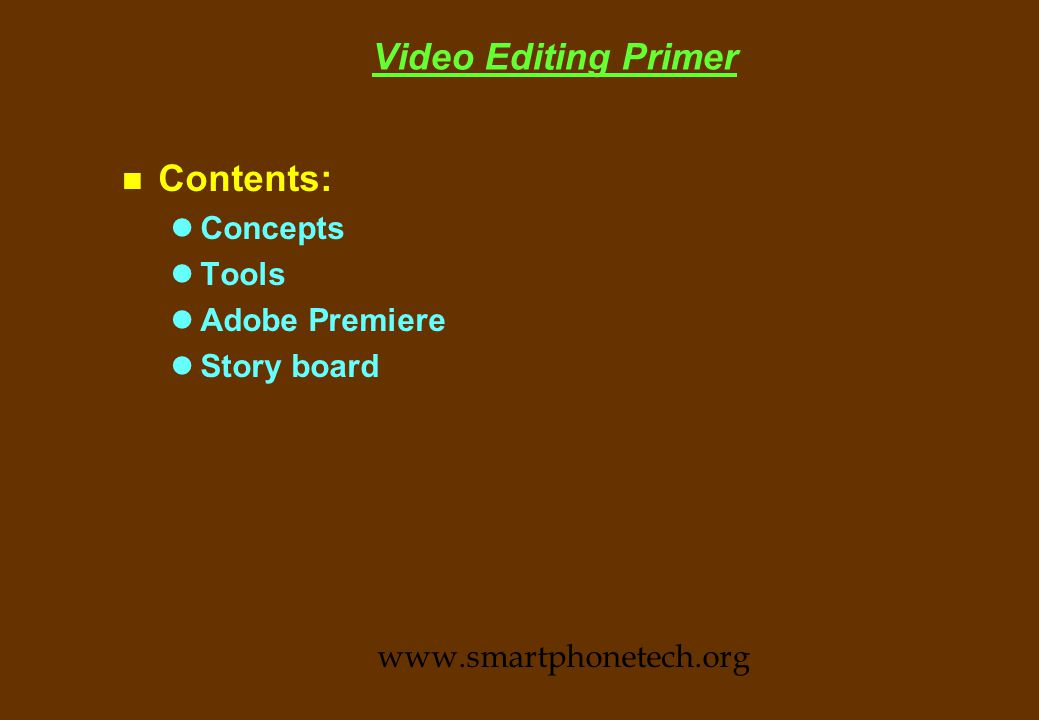Video Capture procedures n Estimate the file size.