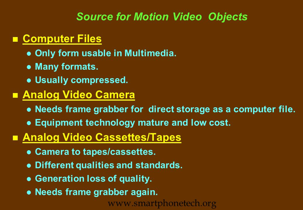 Principle of Motion Picture: Frame Rates n Successive images (frames) of a moving object are captured in a movie camera at a fixed rate (frame rate) n The frames, when played (projected) at the same frame rate gives an illusion of moving object.