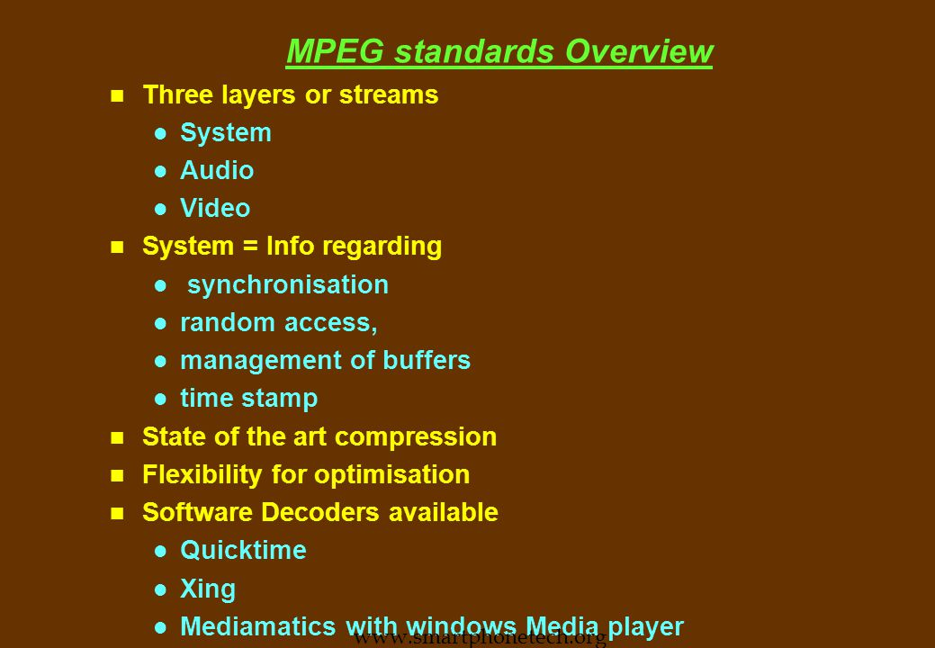 MPEG n MPEG (Motion Picture Expert Group) l Recommended encoding and compression standard.