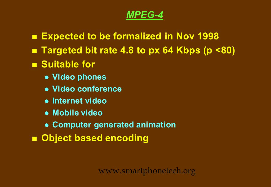 MPEG-2 Standards and levels www.smartphonetech.org