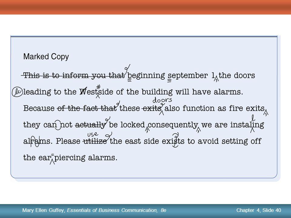 Chapter 1, Slide 40 Mary Ellen Guffey, Essentials of Business Communication, 8e Chapter 4, Slide 40 Mary Ellen Guffey, Essentials of Business Communication, 8e