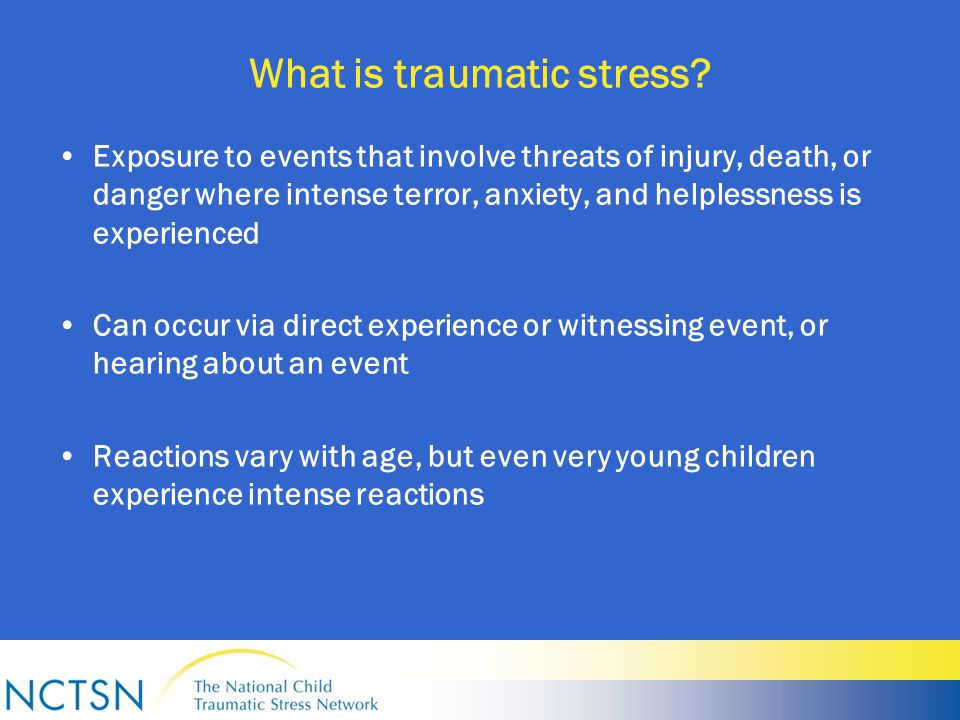 What is traumatic stress.
