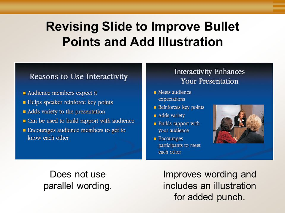 Chapter 12, Slide 24 Mary Ellen Guffey, Essentials of Business Communication, 7e Revising Slide to Improve Bullet Points and Add Illustration Improves wording and includes an illustration for added punch.