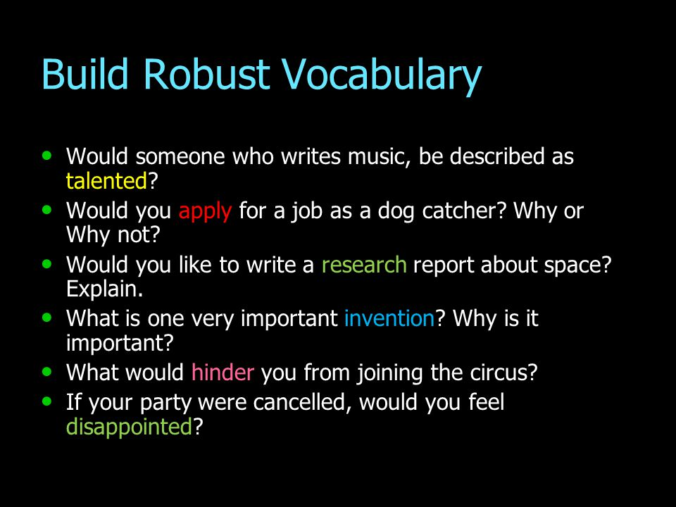 Build Robust Vocabulary Would someone who writes music, be described as talented? Would someone who writes music, be described as talented? Would you