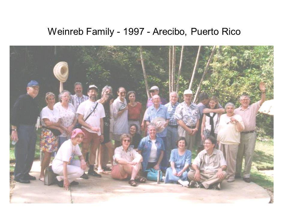 Weinreb Family - 1997 - Arecibo, Puerto Rico