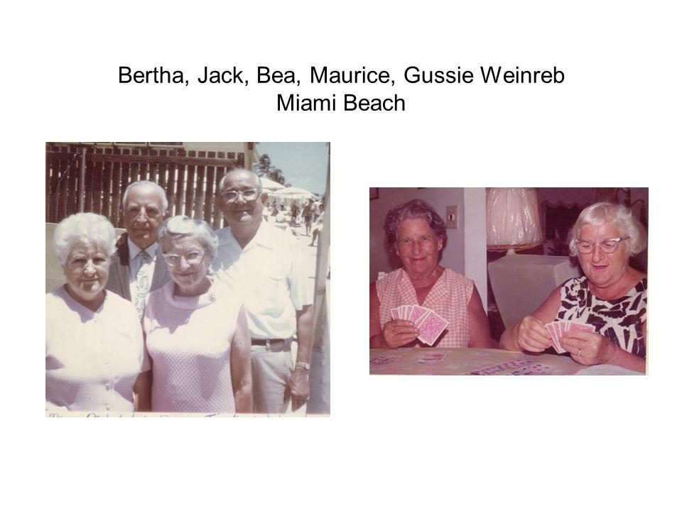Bertha, Jack, Bea, Maurice, Gussie Weinreb Miami Beach