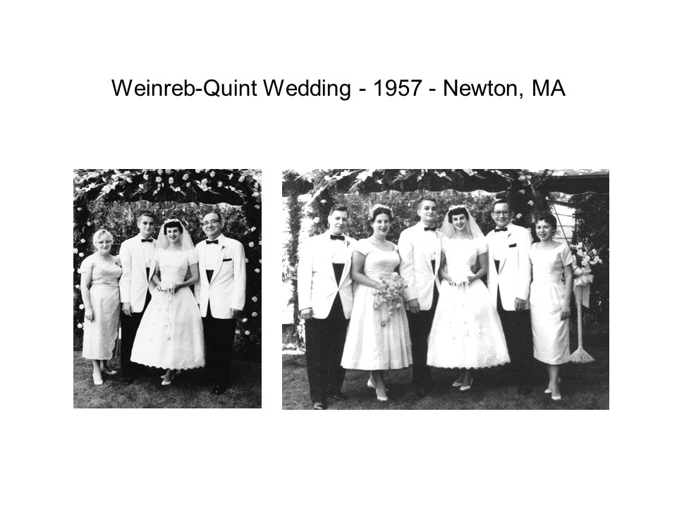 Weinreb-Quint Wedding - 1957 - Newton, MA
