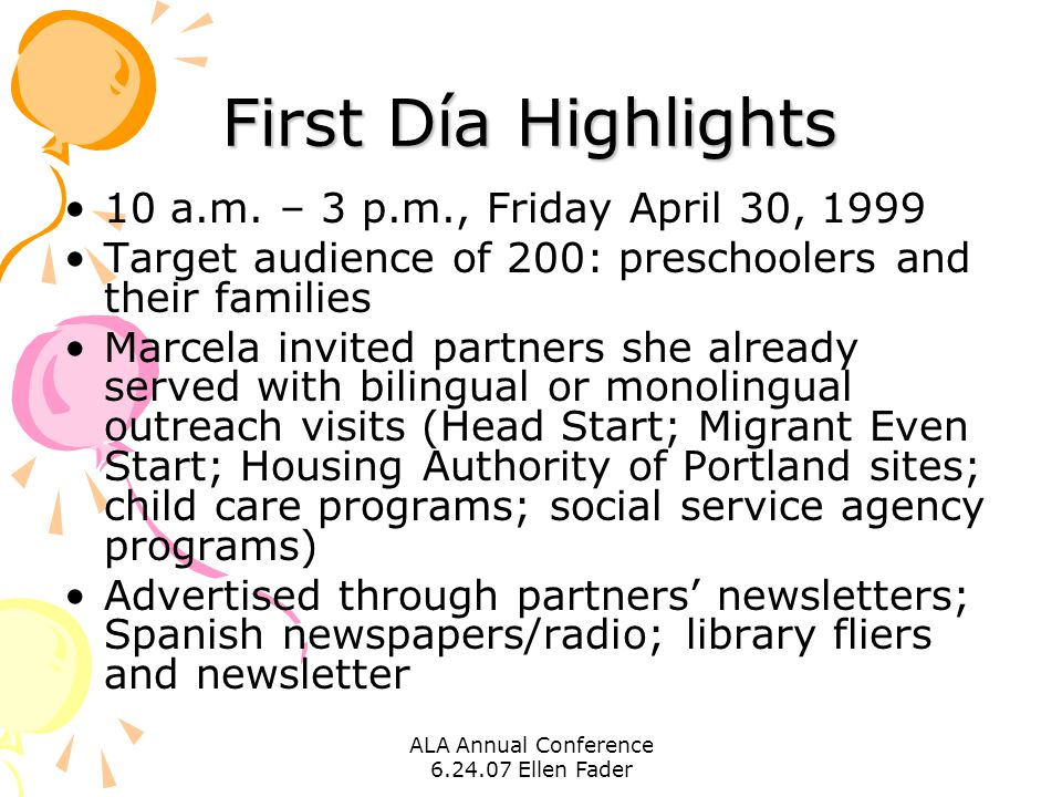 ALA Annual Conference 6.24.07 Ellen Fader First Día Highlights 10 a.m.