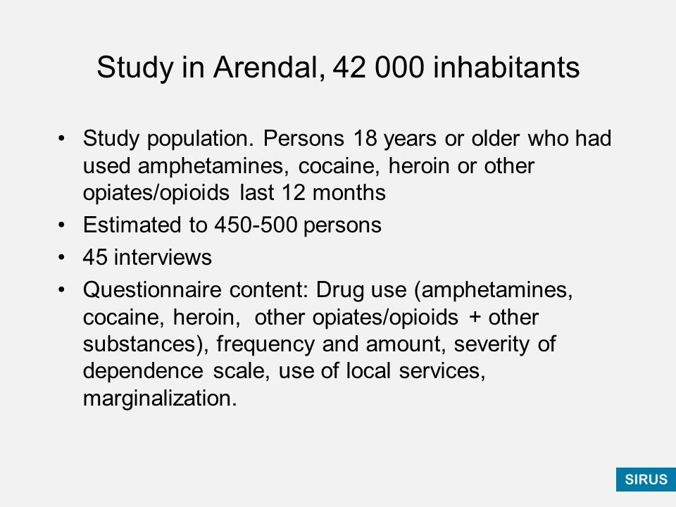 Study in Arendal, 42 000 inhabitants Study population.
