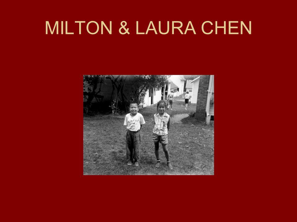 MILTON & LAURA CHEN