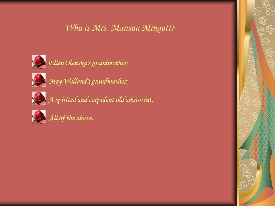 Who is Mrs. Manson Mingott.