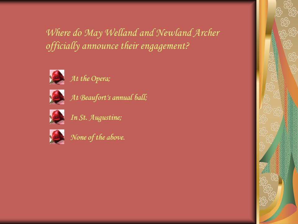 Where do May Welland and Newland Archer officially announce their engagement.
