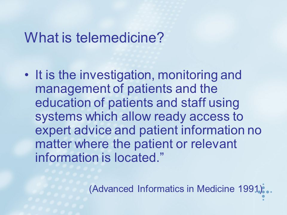 What is telemedicine.