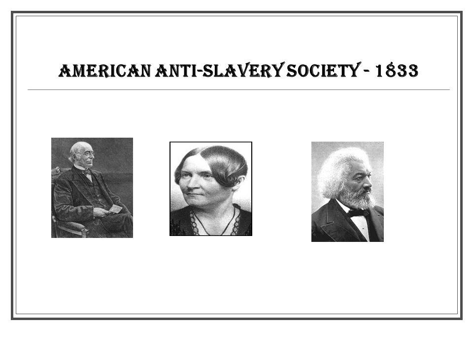 AMERICAN ANTI-SLAVERY SOCIETY - 1833