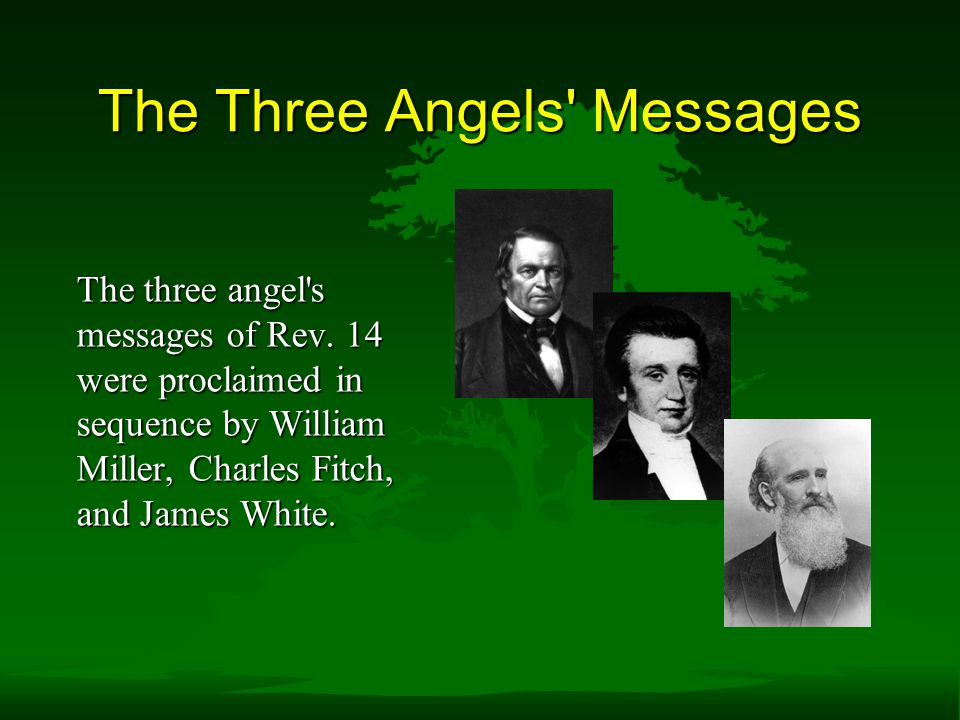 The Three Angels Messages The three angel s messages of Rev.