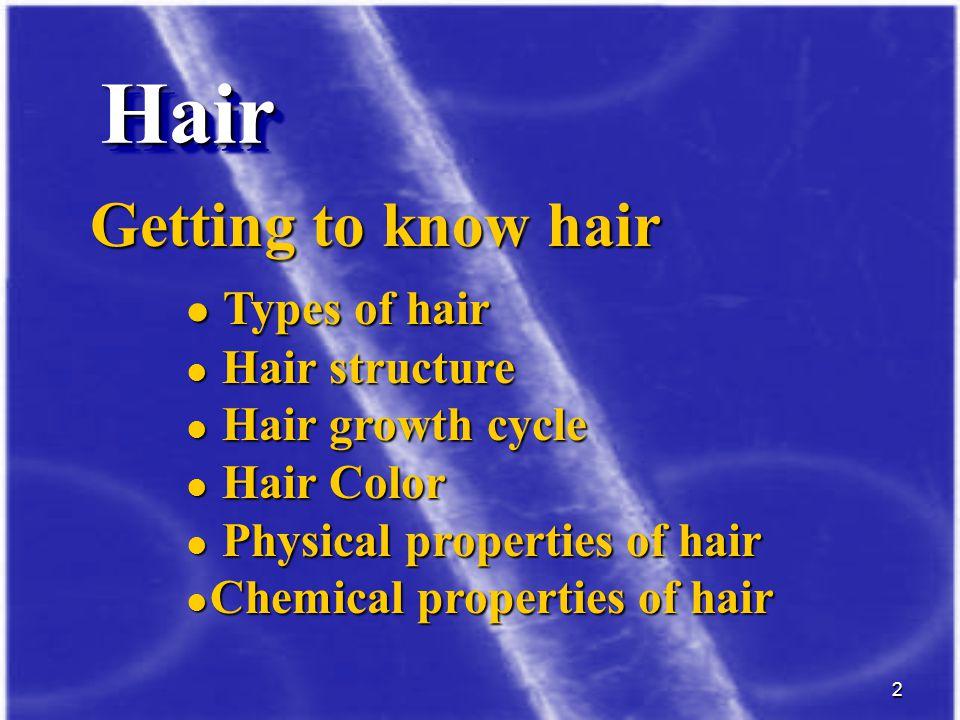 63 Chemistry of Hair Keratinization process in the follicle keratin + water soluble substances : pentose, phenols, uric acid, glycogen, glutamic acid, valine, leucine