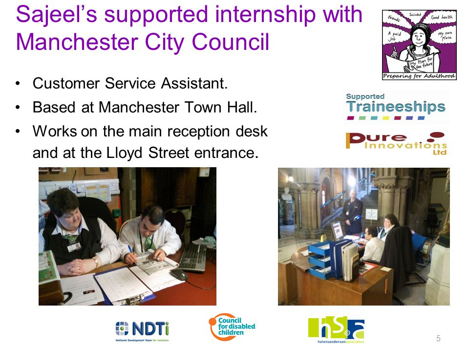 5 Sajeel's supported internship with Manchester City Council Customer Service Assistant.