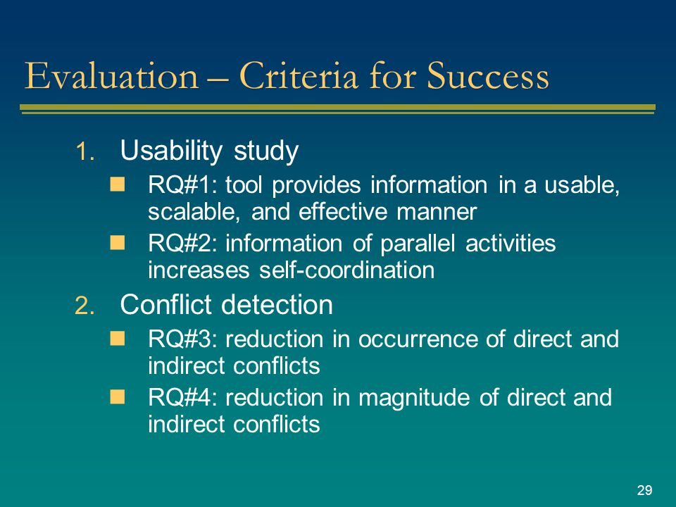 29 Evaluation – Criteria for Success 1.