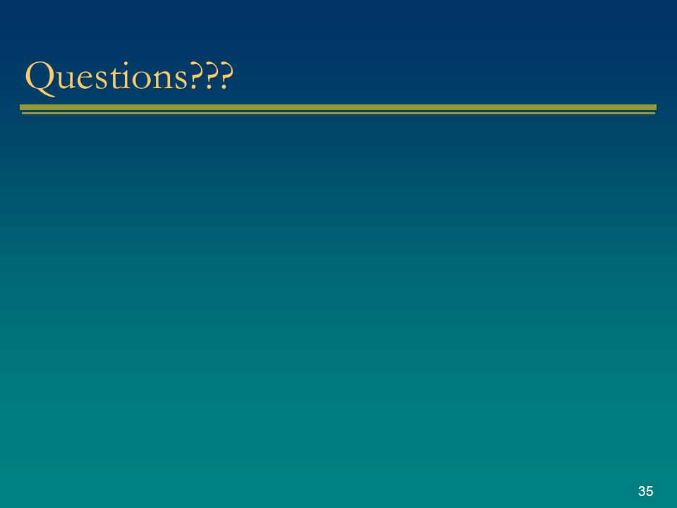 35 Questions???