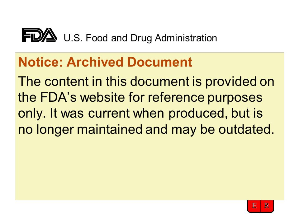 CBER U.S. Food and Drug Administration Notice: Archived Document The content in this document is provided on the FDA's website for reference purposes