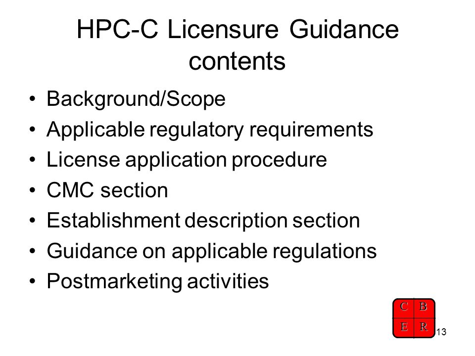 CBER 14 What information is contained in the HPC-C Licensure Guidance.