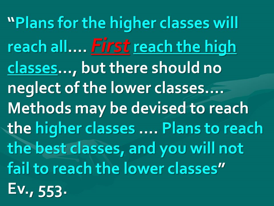 Plans for the higher classes will reach all….