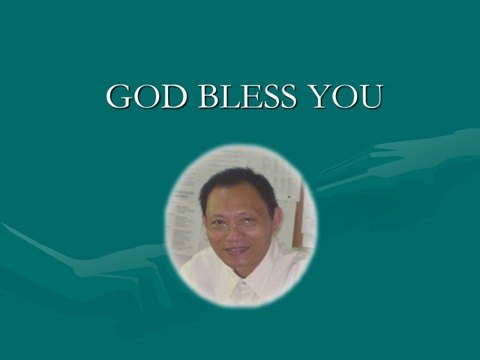 GOD BLESS YOU GOD BLESS YOU