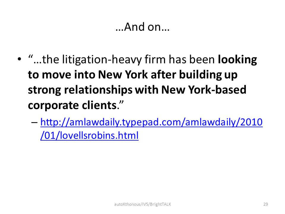 "…And on… ""…the litigation-heavy firm has been looking to move into New York after building up strong relationships with New York-based corporate clien"