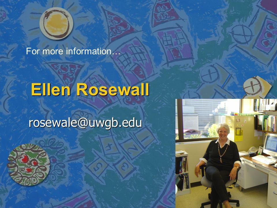 Ellen Rosewall rosewale@uwgb.edu For more information…