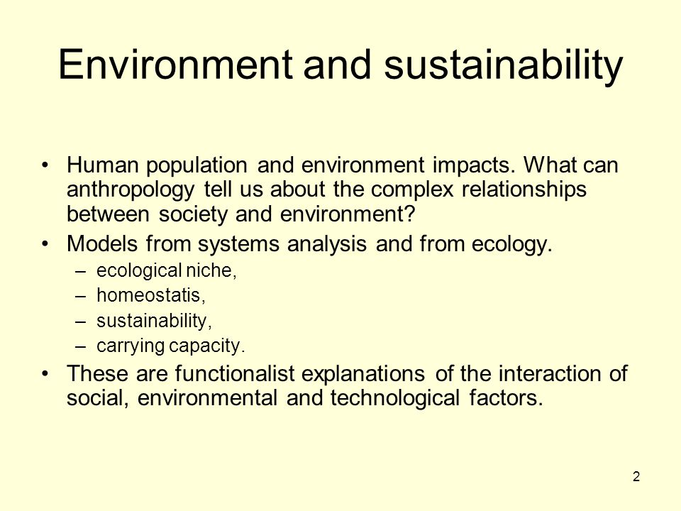 2 Environment and sustainability Human population and environment impacts.