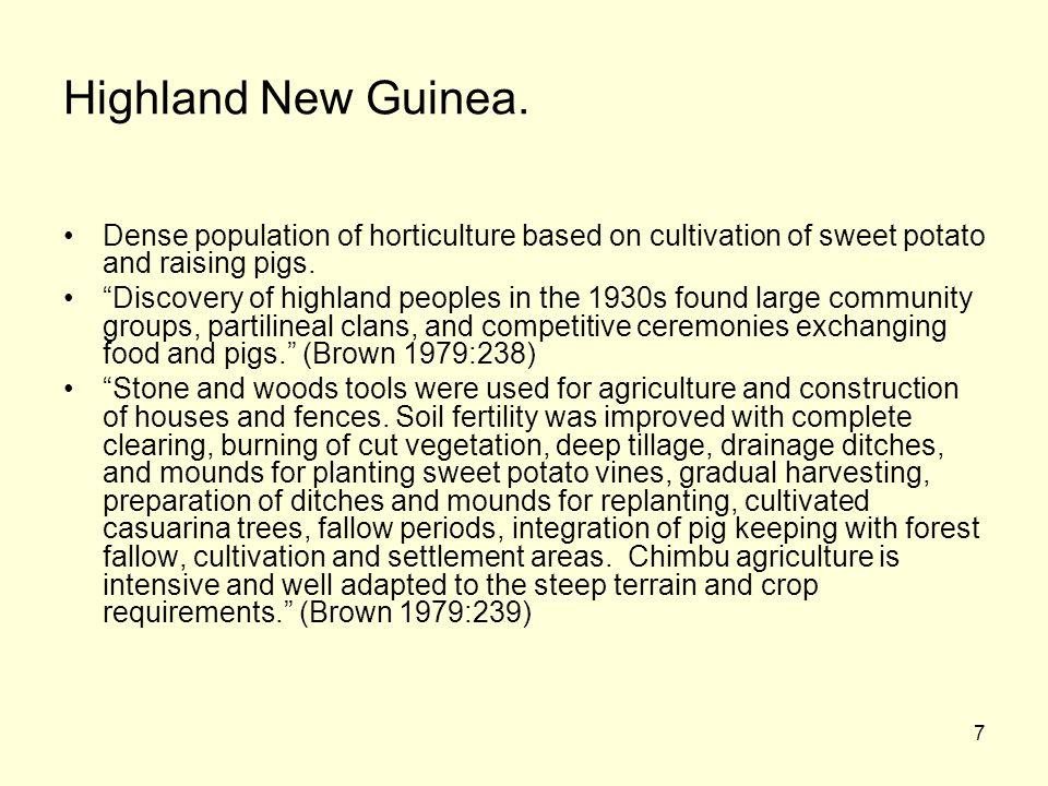7 Highland New Guinea.