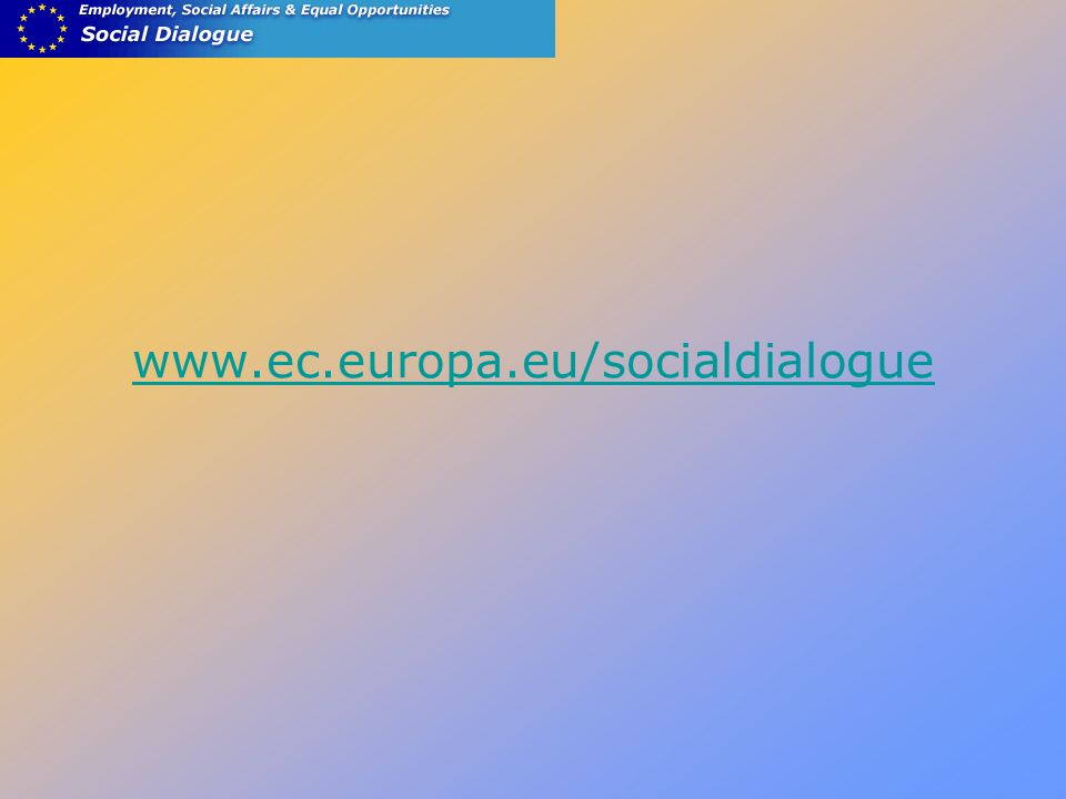 www.ec.europa.eu/socialdialogue