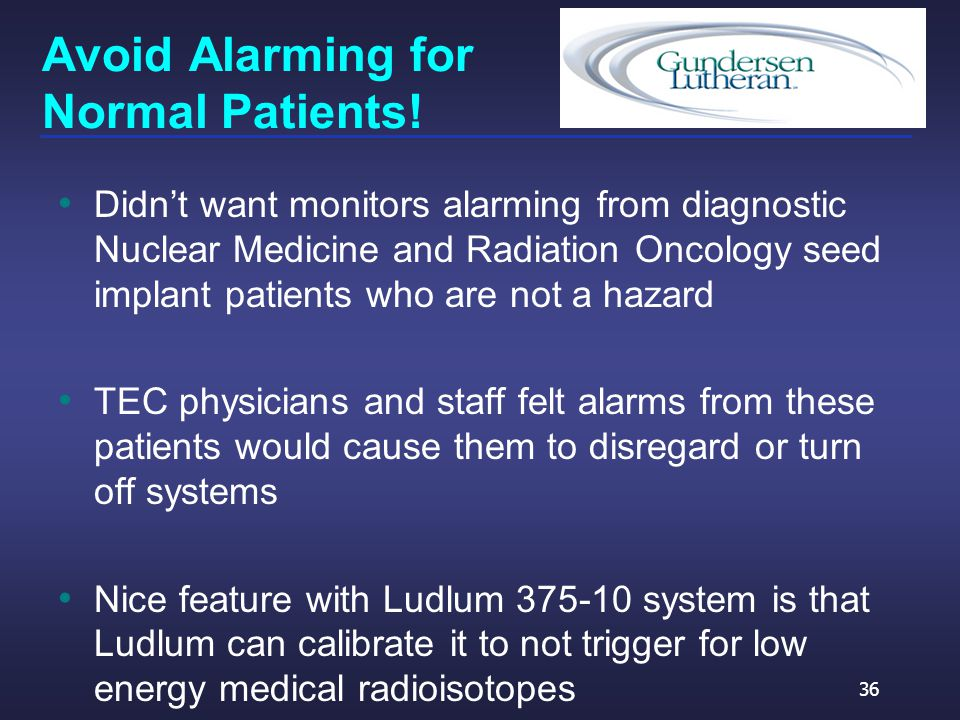 Avoid Alarming for Normal Patients.
