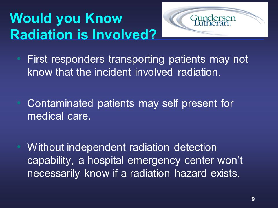 Would you Know Radiation is Involved.