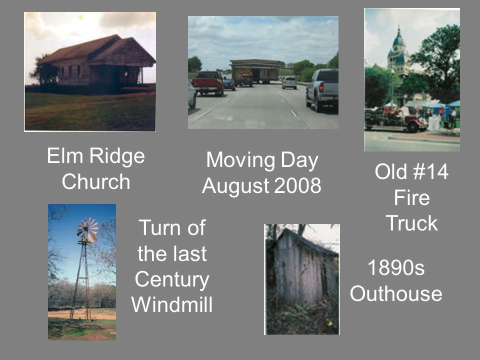 Elm Ridge Church Moving Day August 2008 Old #14 Fire Truck Turn of the last Century Windmill 1890s Outhouse