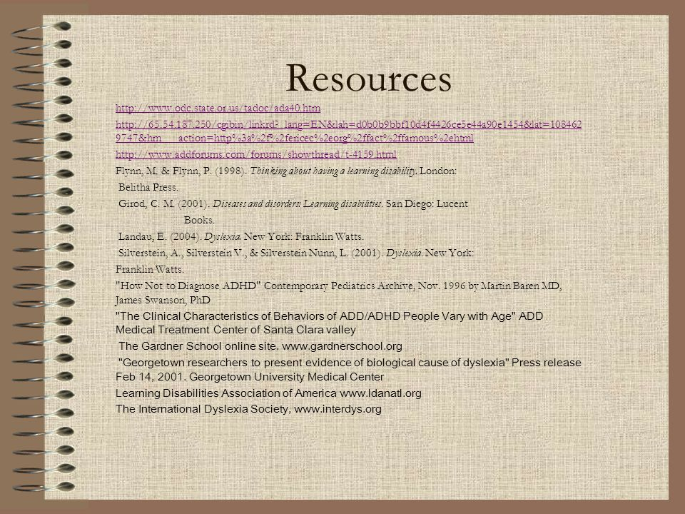 Resources http://www.odc.state.or.us/tadoc/ada40.htm http://65.54.187.250/cgibin/linkrd?_lang=EN&lah=d0b0b9bbf10d4f4426ce5e44a90e1454&lat=108462 9747&